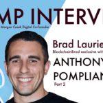 Anthony Pompliano Part 2   BlockchainBrad   Crypto Interview   Bitcoin   BTC   DeFi   Crypto Convo