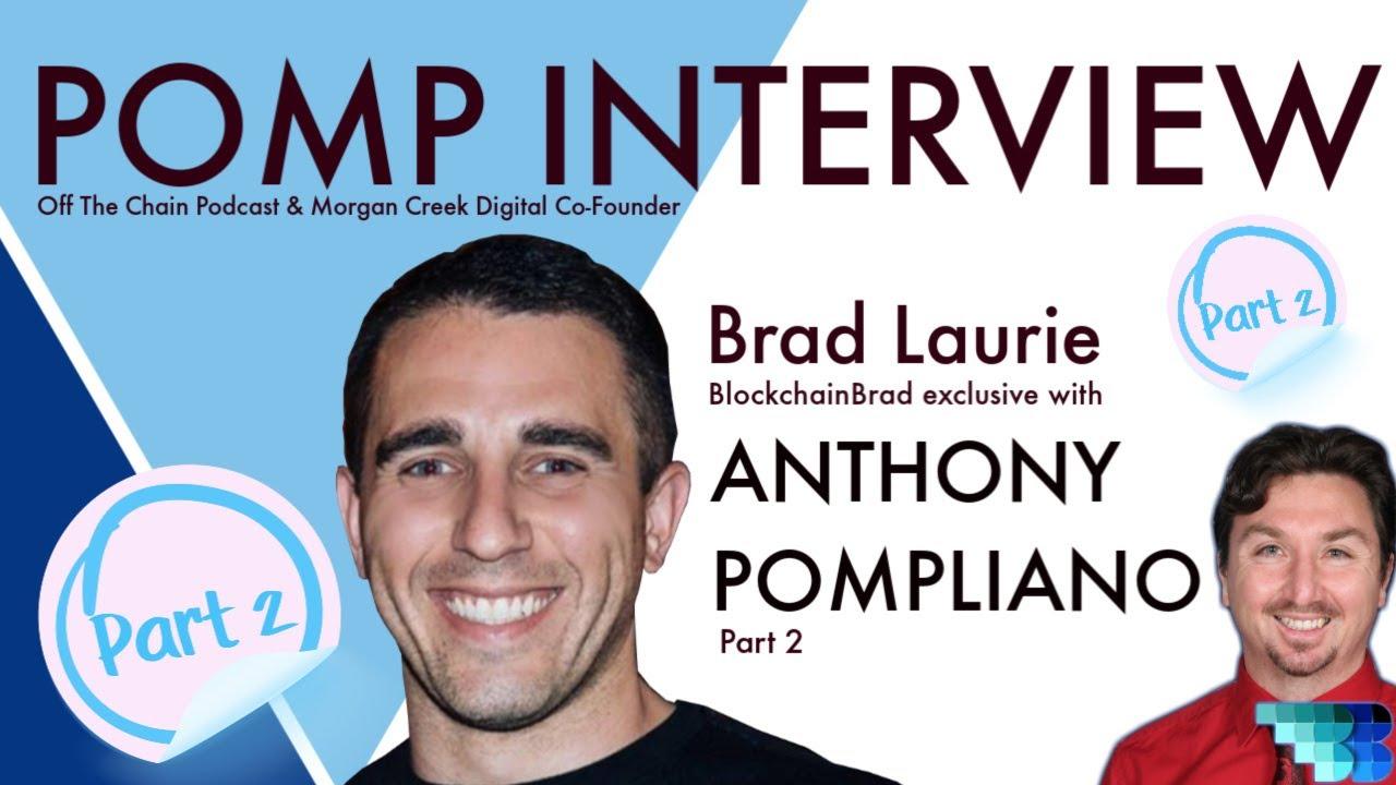 Anthony Pompliano Part 2 | BlockchainBrad | Crypto Interview | Bitcoin | BTC | DeFi | Crypto Convo