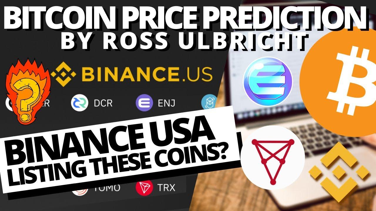 BITCOIN To $100k in 2020 Ross Ulbricht   BINANCE USA Will ...