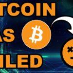 Bitcoin Has Failed