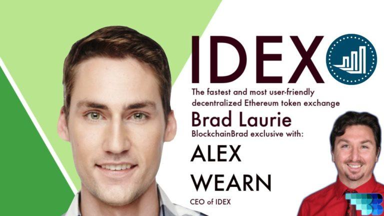 IDEX |  Decentralized Smart Contract Exchange | Alex Wearn | Crypto Interview | BlockchainBrad | DEX