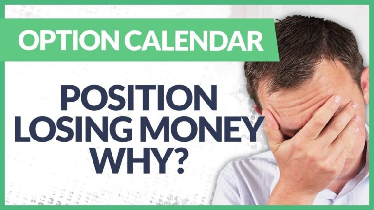 Options Calendar Position Losing Money – What's Happening