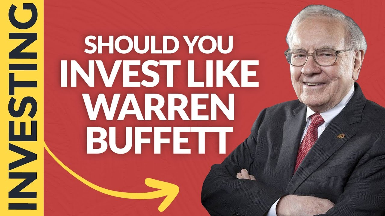 Should You Invest Like Warren Buffett?