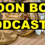 "Moon Boy Podcast Episode 1 ""Cryptocurrency and Geopolitical Turmoil"""