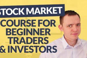 New Course for the Beginner Trader or Investor: Stock Market Basics