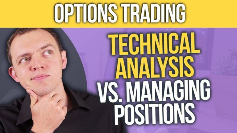 [Options Traders] What's More Important: Technical Analysis or Managing Your Position?