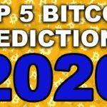 Top 5 Bitcoin Predictions for 2020 (BTC Price Prediction)