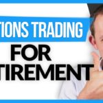 Why Option Trading for Retirement Income is GREAT!
