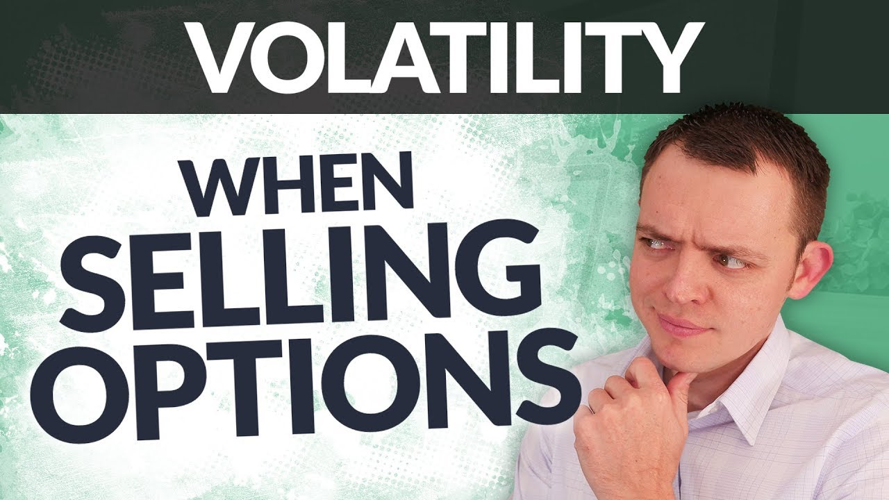 Why Volatility is an Option Sellers Best Friend!