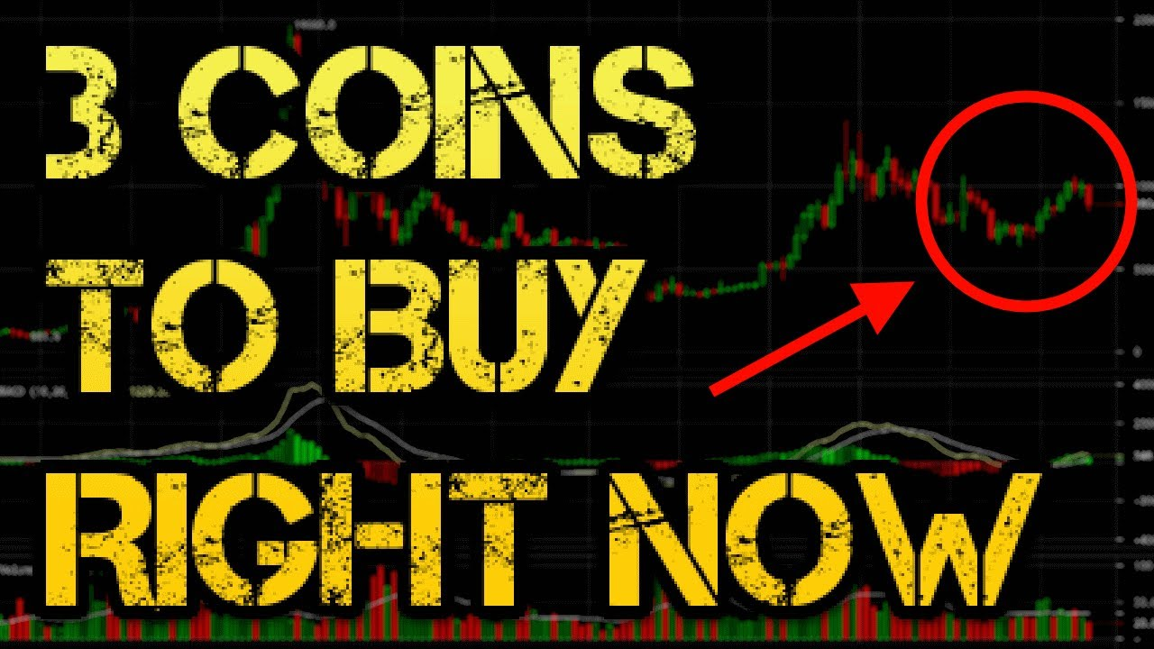 3 Coins to Buy Right Now!