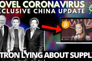 Bitcoin Critic Warren Buffett Meets Justin Sun | Tron Supply Issue? Coronavirus And China!