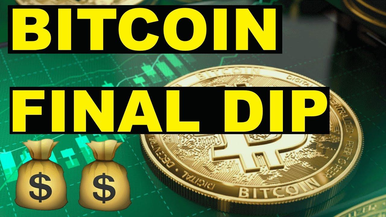 Bitcoin Final Dip Incoming!
