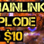 Chainlink Explosion to $10