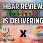 Hedera Hashgraph (HBAR) Review: Blockchain 3.0 Is Delivering! (X Google Cloud)