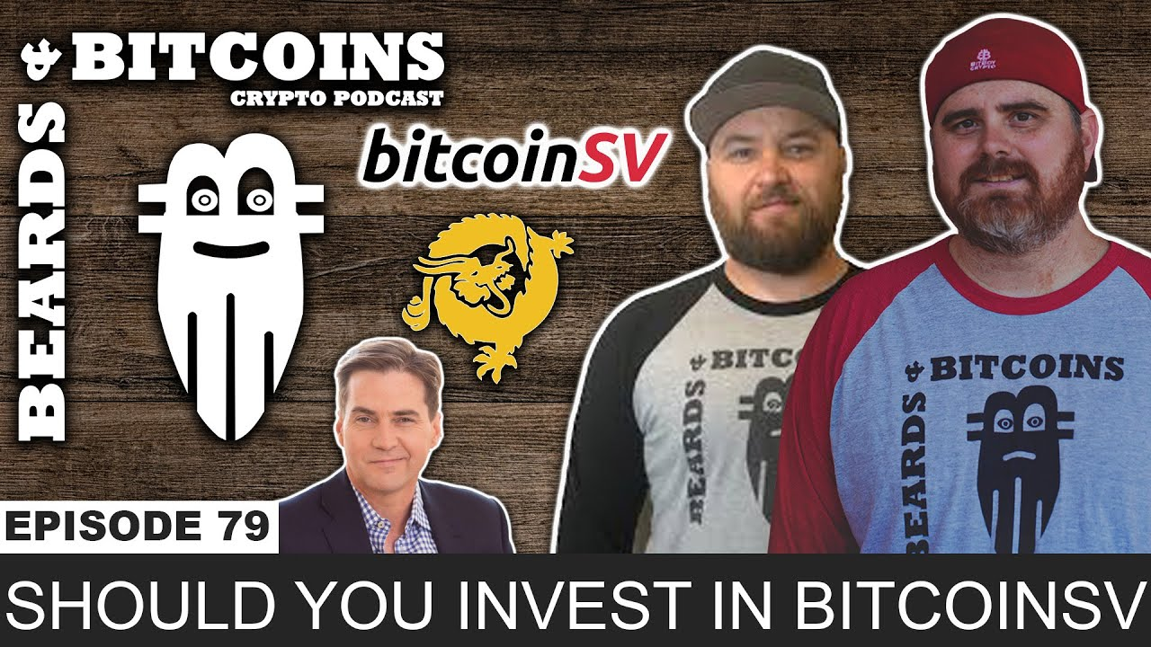Should You Invest in BitcoinSV? | B&B Ep 70