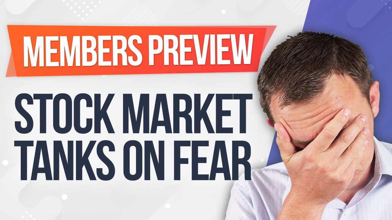 Stock Market Tanks on Fears! Some Words of Wisdom (Members Preview)