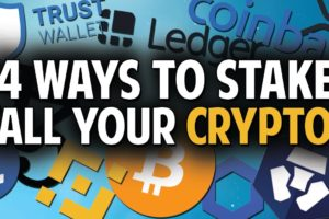 4 Ways To Stake Your Crypto (Also BTC, ETH, LINK, XRP & more)