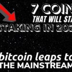 BITCOIN IN THE MAINSTREAM | 7 Cryptocurrencies To Launch Staking | Digibyte, Vechain, Uptrennd