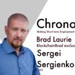 Chrono.tech | BlockchainBrad | Crypto Interview with CEO Sergei Sergienko | Crypto Startup Update