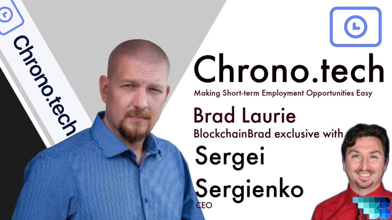 Chrono.tech   BlockchainBrad   Crypto Interview with CEO Sergei Sergienko   Crypto Startup Update