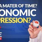 ECONOMIC DEPRESSION COMING? - Let's Discuss the Stock Market & Economics