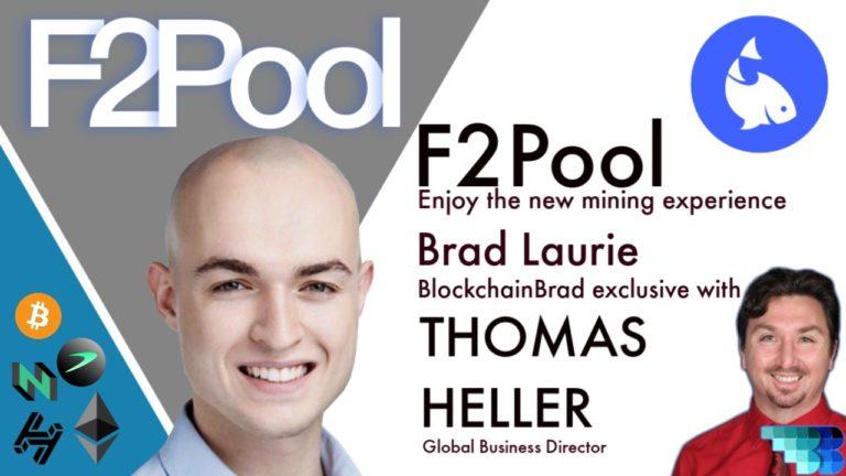 F2Pool   World's Largest Crypto  Mining Pool   Thomas Heller   BlockchainBrad   PoW Cryptocurrencies
