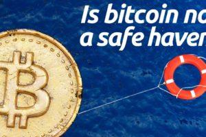 Has Bitcoin Failed As a Safe Haven Asset?