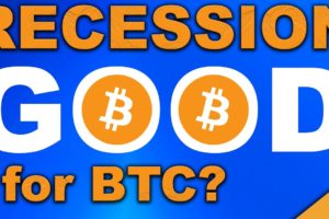 Is a Recession Good for Bitcoin? (BTC Future Explained 2020)