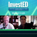 Market Crash 2020 | Invested Podcast | Phil Town