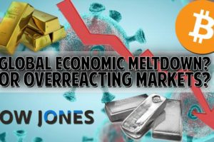 My Opinion: Global Meltdown Or Overreacting Markets?