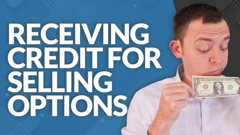 Receiving Credit for Selling Options and Profit and Loss Q+A