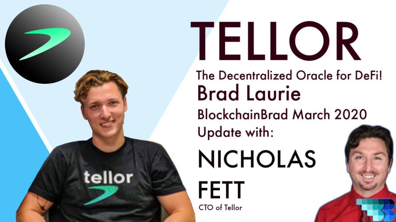 Tellor Update | The Decentralized Oracle for DeFi | Nick Fett CTO | BlockchainBrad | Crypto Startup