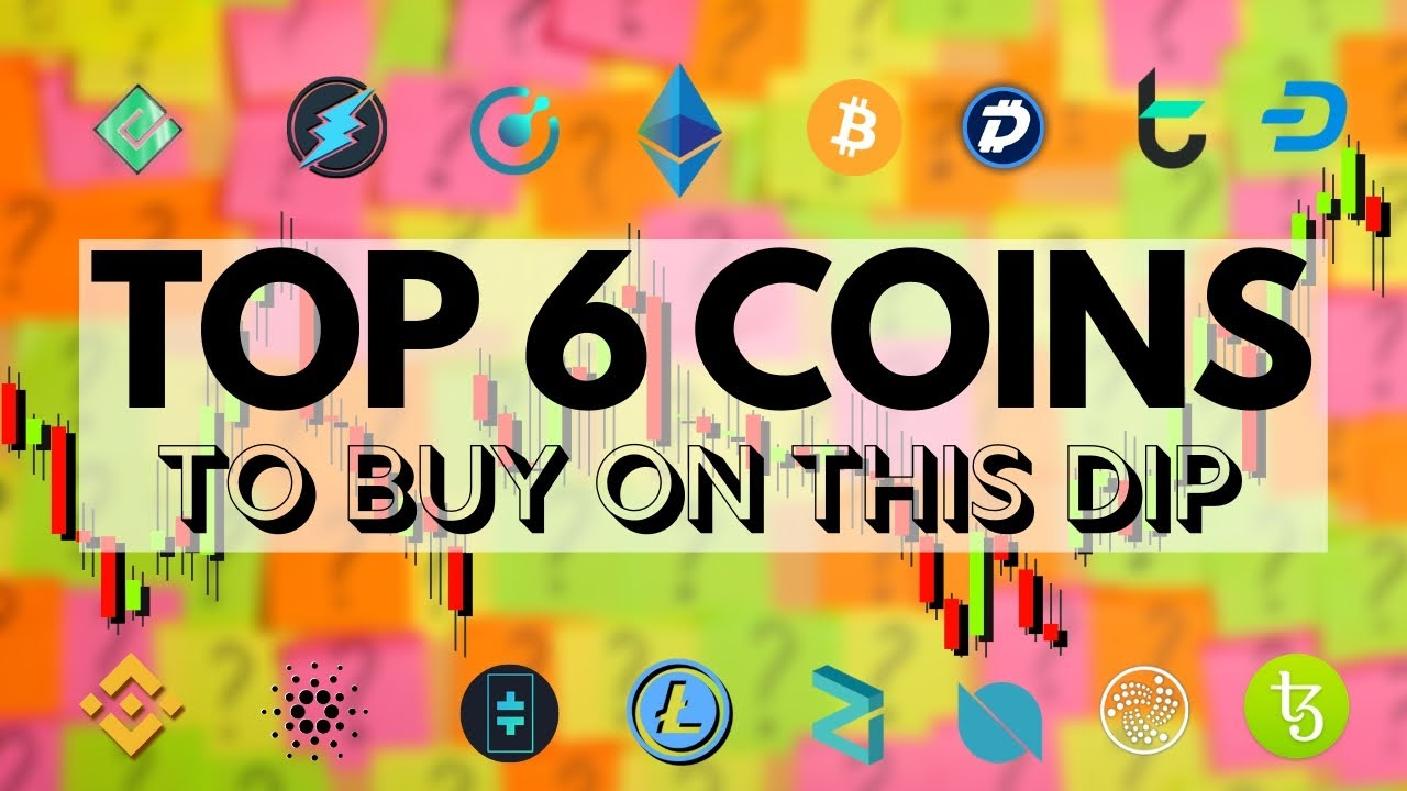 Top 6 Cryptocurrencies To Pick Up On This Dip!