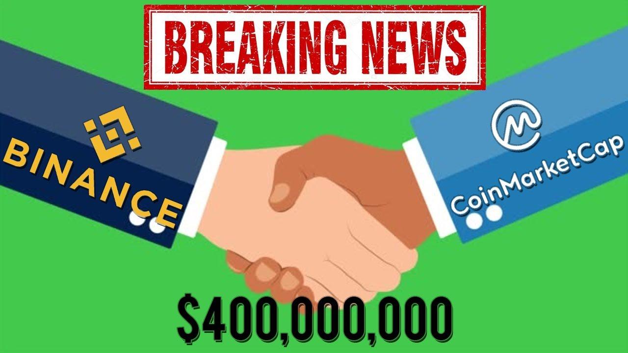 BREAKING: Binance Acquires CoinMarketCap For $400,000,000!
