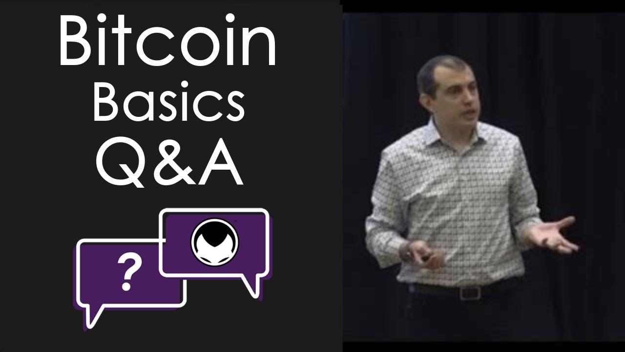 Bitcoin Basics Workshop Follow-Up: Livestream Q&A