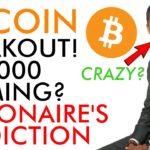 Bitcoin Breakout! $10,000 Coming? Crypto Billionaire's INSANE Price Prediction