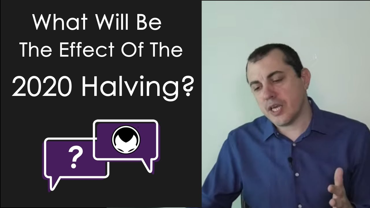 Bitcoin Q&A: What Will Be The Effect Of The 2020 Halving?