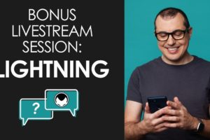 Bonus Livestream Session - Lightning