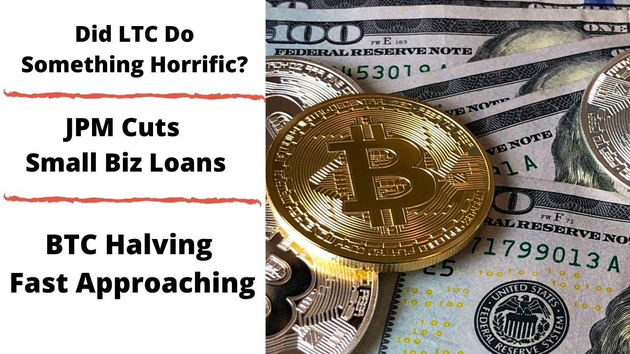 Did LTC Do Something Horrific?  || JPM Cuts Small Biz Loans