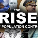 The Rise of Population Control (Will Vaccines Sterilize Humanity?)