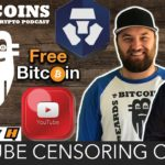 Get FREE Bitcoin | YouTube Still Censoring Crypto in 2020